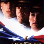 Geri vyrukai / A Few Good Men
