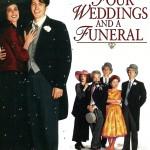 Ketverios vestuvės ir vienerios laidotuvės / Four Weddings and a Funeral