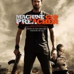 Pamokslininkas su kulkosvaidžiu / Machine Gun Preacher