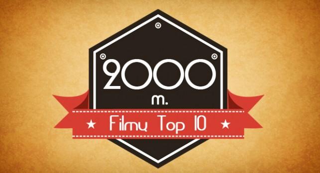 2000 metu filmu top 10 copy