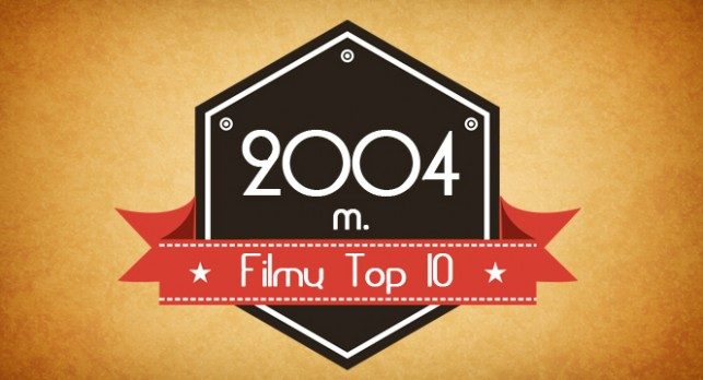 2004 metu filmu top 10
