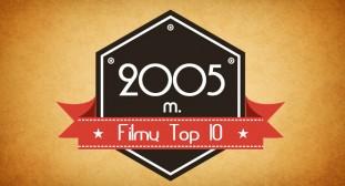 2005 metu filmu top 10