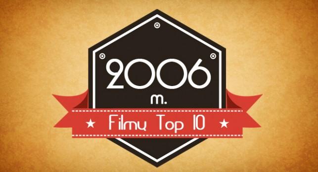 2006 metu filmu top 10