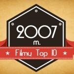 2007 m. filmų Top 10