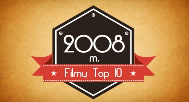 2008 metu filmu top 10