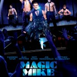Magiškasis Maikas / Magic Mike