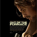 Out of the Furnace / Out of the Furnace