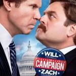 Balsuok už mane! / The Campaign